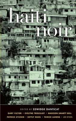 Haiti Noir - Danticat, Edwidge (Editor)
