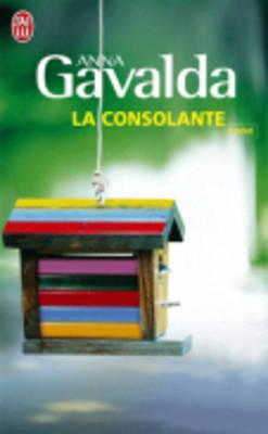La Consolante - Gavalda, Anna