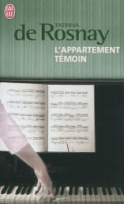 L'Appartement Temoin - Rosnay, Tatiana de