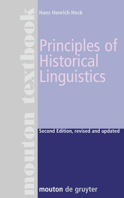 Principles of Historical Linguistics - Hock, Hans H