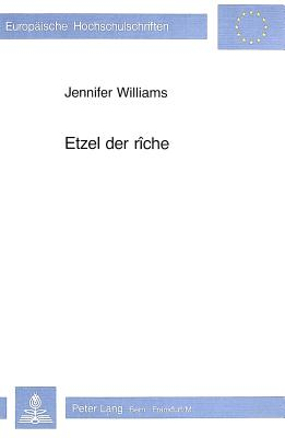 Etzel Der Riche - Williams, Jennifer