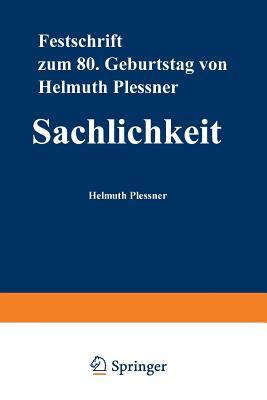 Sachlichkeit - Dux, Gunter (Editor), and Luckmann, Thomas, Professor (Editor), and Gunter Dux (Editor)