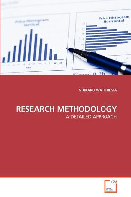 Research Methodology - Teresia, Ndikaru Wa