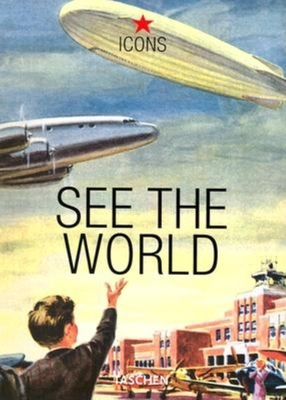 See the World - Heimann, Jim, and Various