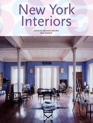 New York Interiors - Wedekind, Beate, and Taschen, Angelika, Dr. (Editor)