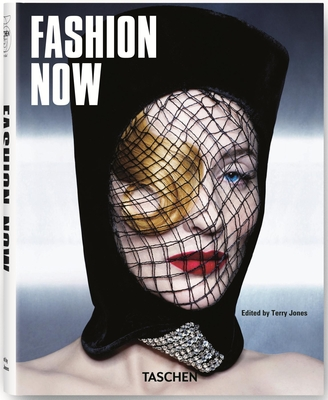 Fashion Now! - Jones, Terry (Editor), and Mair, Avril (Editor)