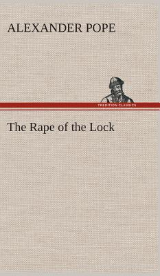 The Rape of the Lock - Pope, Alexander