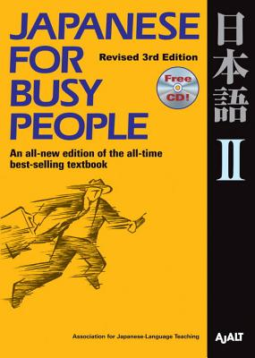 Japanese for Busy People II - Association for Japanese Language Teaching