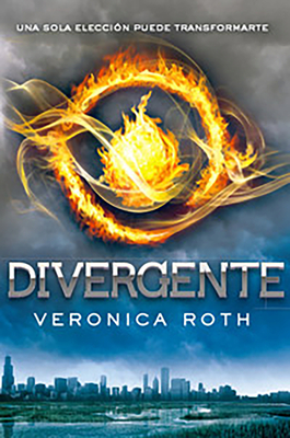 Divergente - Roth, Veronica, and Tello, Pilar Ramirez (Translated by)