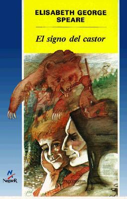 El Signo del Castor - Speare, Elizabeth George