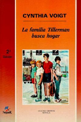 La Familia Tillerman Busca Hogar - Voigt, Cynthia