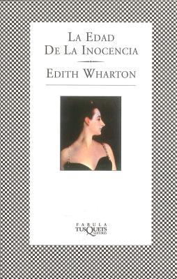 La Edad de La Inocencia - Wharton, Edith