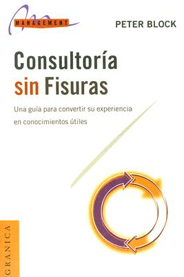 Consultoria Sin Fisuras - Block, Peter
