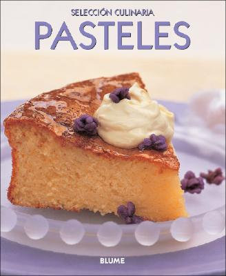 Pasteles - Serrano Perez, Clara E (Translated by)