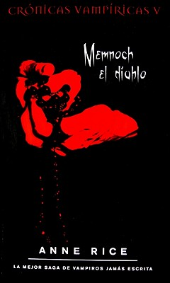 Memnoch el Diablo - Rice, Anne