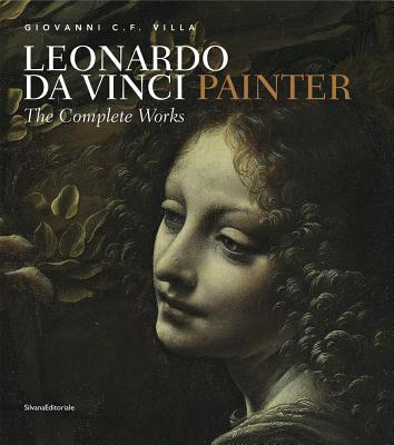 Leonardo: Painter - Villa, Giovanni (Editor)
