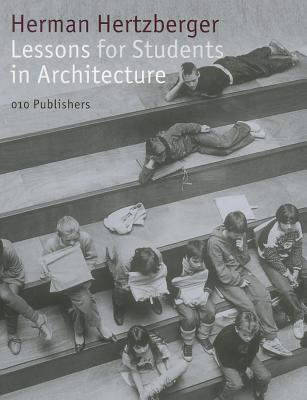 Lessons for Students in Architecture - Hertzberger, Herman
