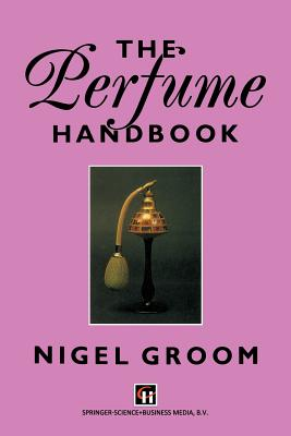 The Perfume Handbook - Groom, N
