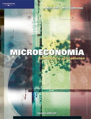 Microeconomia - Hall, Robert E, and Lieberman, Marc