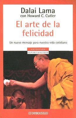 El Arte de la Felicidad - Dalai Lama