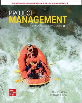 ISE Project Management: The Managerial Process - Larson, Erik, and Gray, Clifford