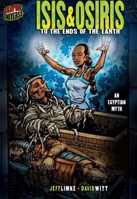 Isis & Osiris: To the Ends of the Earth - Limke, Jeff