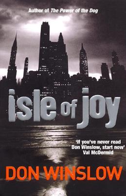 Isle Of Joy - Winslow, Don