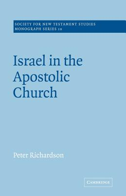 Israel in the Apostolic Church - Richardson, Peter