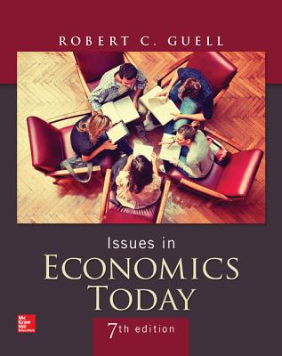 Issues in Economics Today - Guell, Robert C.