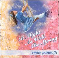 It Might as Well Be Spring - Emile Pandolfi