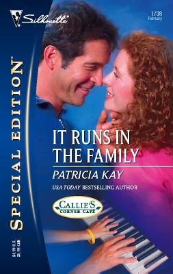 It Runs in the Family - Kay, Patricia