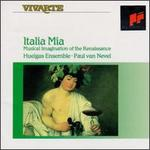 Italia Mia, Musical Imagination of the Renaissance