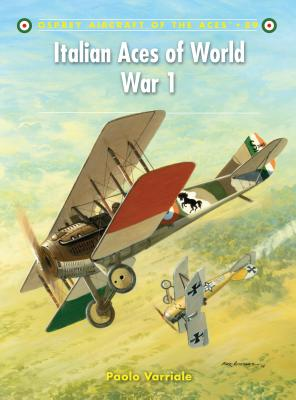 Italian Aces of World War 1 - Varriale, Paolo