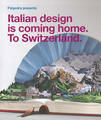 Italian Design is Coming Home: To Switzerland - Will & Tommasso