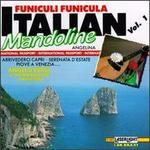 Italian Mandolines: Funiculi Funicula