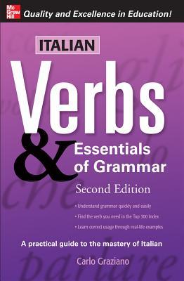 Italian Verbs & Essentials of Grammar - Graziano, Carlo