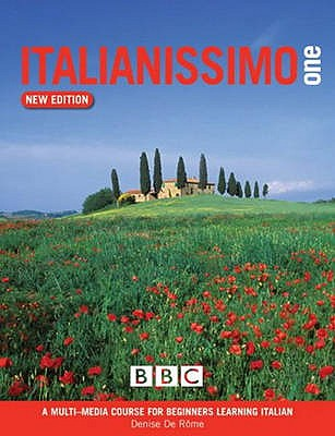 ITALIANISSIMO BEGINNERS' COURSE BOOK (NEW EDITION) - Rome, Denise de