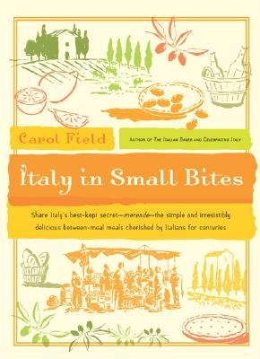 Italy in Small Bites - Field, Carol