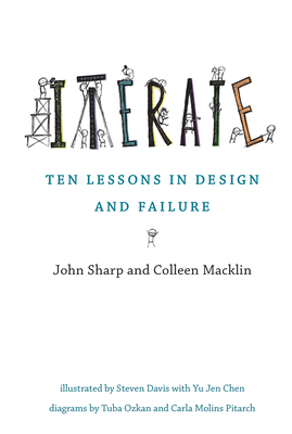Iterate: Ten Lessons in Design and Failure - Sharp, John, and Macklin, Colleen
