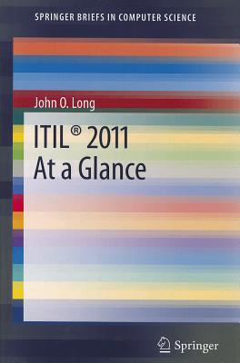 ITIL 2011 at a Glance - Long, John O