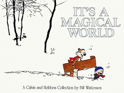 It's a Magical World - Watterson, Bill