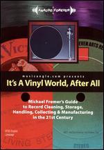 It's a Vinyl World After All