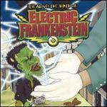 It's Alive! Birth of Electric Frankenstein