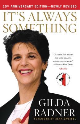 It's Always Something - Radner, Gilda
