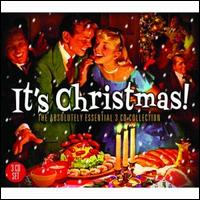 It's Christmas!: The Absolutely Essential 3 CD Collection - Various Artists