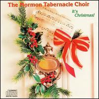 It's Christmas! - Mormon Tabernacle Choir