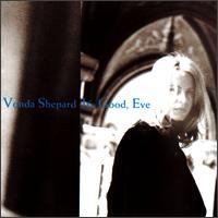 It's Good, Eve - Vonda Shepard