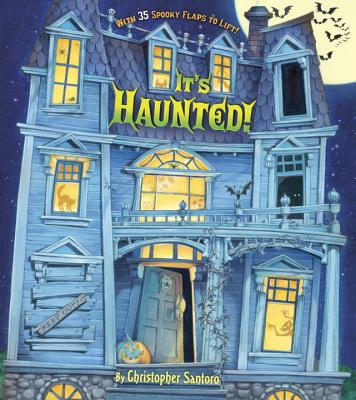 It's Haunted! - Santoro, Christopher
