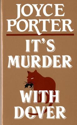 It's Murder with Dover - Porter, Joyce