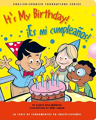 It's My Birthday!/Es Mi Cumpleanos! - Rosa-Mendoza, Gladys